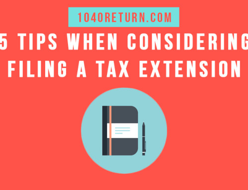 5 Tips When Considering Filing a Tax Extension